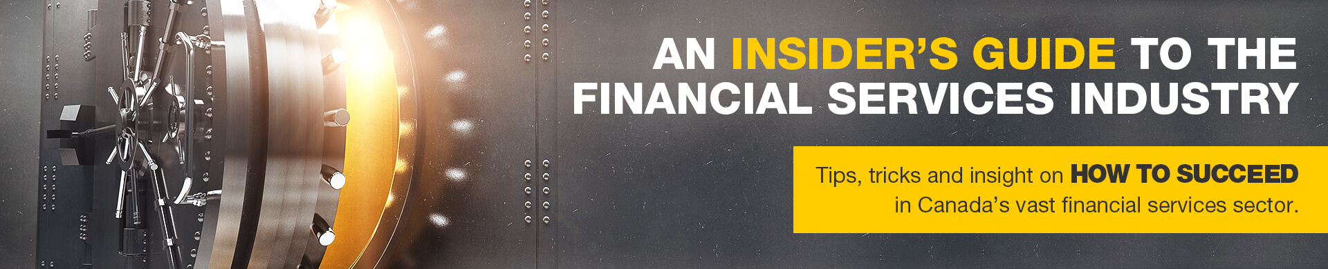 An insiders guide to the financial services industry